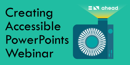 Webinar - Introduction To Accessibility in PowerPoint
