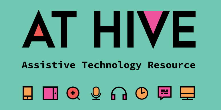 AT Hive - An Assistive Technology Resource