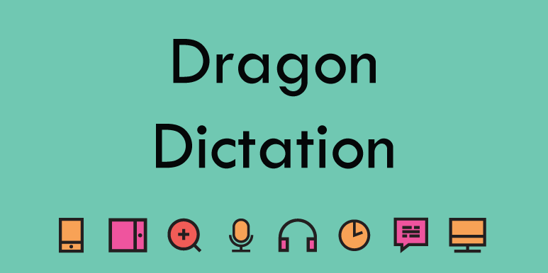 Dragon Naturally Speaking - Dictation