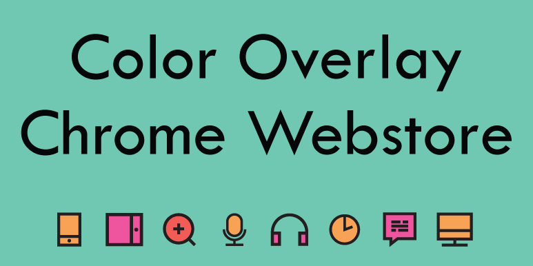 Color Overlay - Reading Online Support (Chrome Webstore)