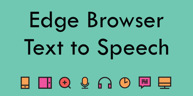 Edge Browser – Reading Tools