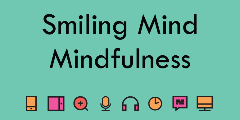 Smiling Mind - mindfulness techniques