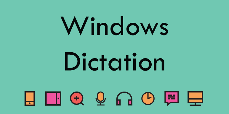 Windows – Dictation (Speech to Text)
