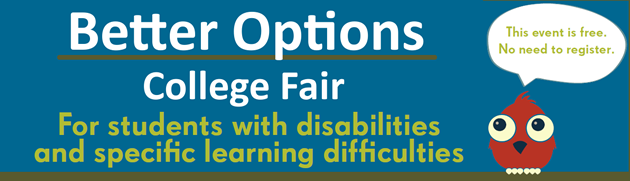 Better Options College Fair for Students with Disabilities and Specific Learning Difficulties