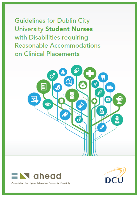 Guidelines for DCU Student Nurses with Disabilities requiring Reasonable Accommodations on Clinical Placements
