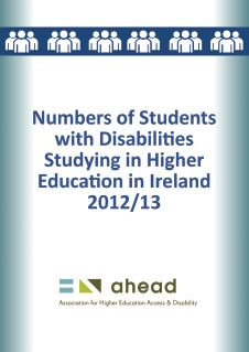 Numbers of Students with Disabilities Studying in Higher Education in Ireland 2012/13 (PDF)